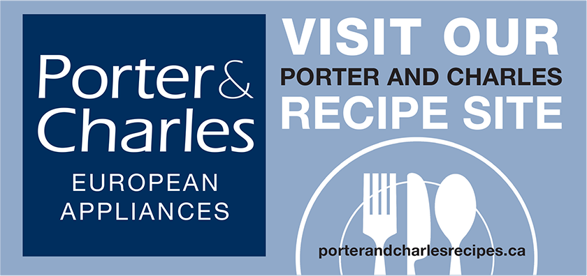 Visit our recipes site at porterandcharlesrecipes.ca